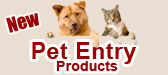 Pet Entry Products